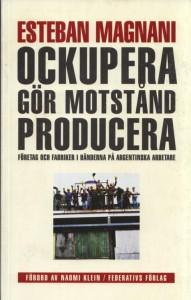 Ockupera,-gör-motstånd,-producera_imagelarge